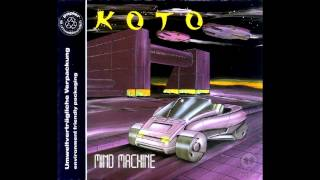Koto - Mind Machine (Single Version)