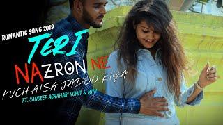 Teri Nazron Ne Kuch Aisa Jadoo Kiya, Lutt Gaye Hum Toh Pehli Mulakaat Mein | Romantic Song 2019