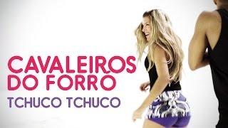 FitDance - Cavaleiros do Forró - Tchuco Tchuco - Coreografia