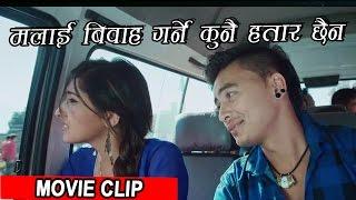 मलाई विवाह को कुनै हतार छैन | Movie Clip | Nai Nabhannu La 4 | Paul Shah/ Aanchal Sharma