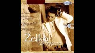 Zeljko Joksimovic   Ima nesto u tome sto me neces   Audio 2005 HD