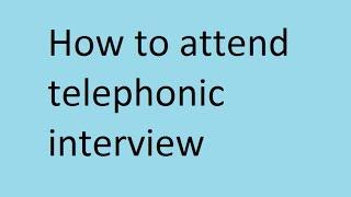How to attend telephonic interview - Wikipedia