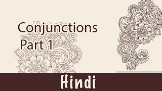 42. हिन्दी Language: Conjunctions (Part 1) | What is Conjunctions | समुच्चय बोधक अव्यय
