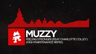 [DnB] - Muzzy - Feeling Stronger (feat. Charlotte Colley) (High Maintenance Remix)
