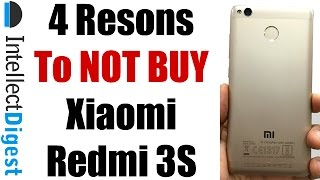 Xiaomi Redmi 3S Review With 4 Reasons To Not Buy Redmi 3S | Intellect Digest
