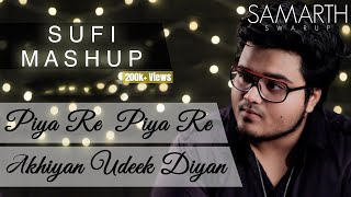 Thare Bina Lage Nahi | Akhiyan Udeek Diyan [Sufi Mashup] Nusrat Fateh Ali Khan | SAMARTH SWARUP