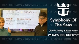 Symphony of the Seas  |  Food • What's included!?!