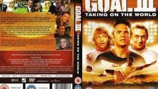 Goal! 3 Taking on the World (2008) with Leo Gregory, Kuno Becker, JJ Feild Movie