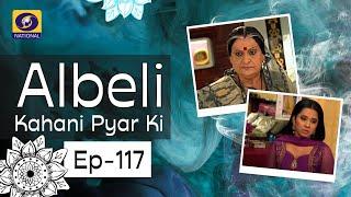 Albeli... Kahani Pyar Ki - Ep #117