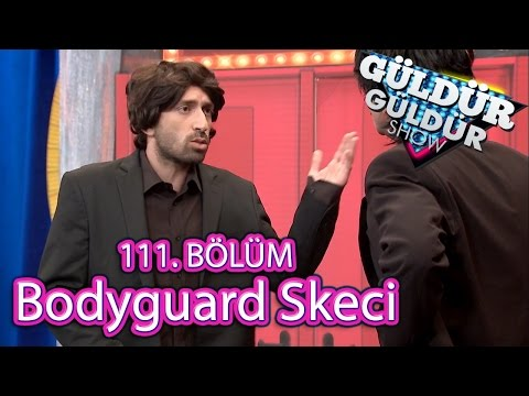 Xxx Mp4 Güldür Güldür Show 111 Bölüm Bodyguard Skeci 3gp Sex