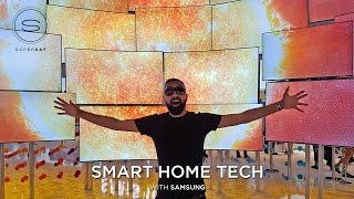 The FUTURE of Smart Home Tech with Samsung