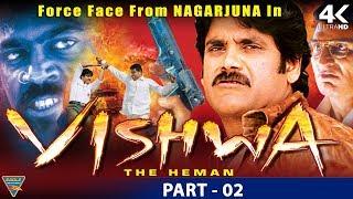 Vishwa the Heman Hindi Dubbed Movie || Part 02 || Nagarjuna, Shriya Saran || Eagle Hindi Movies | Hd