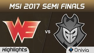 WE vs G2 Highlights Game 1 MSI 2017 Semi Finals Team WE vs G2 Esports by Onivia