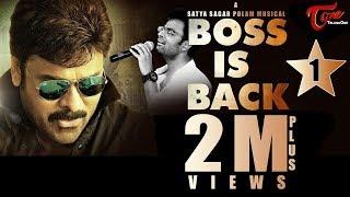 Boss Is Back | A Tribute Song by Hemachandra, Satya Sagar | #TeluguSongs #FanMade