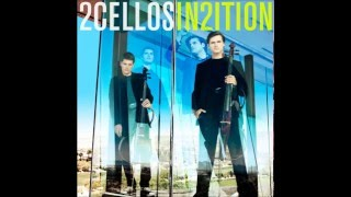 2Cellos - Californication (Studio Version)