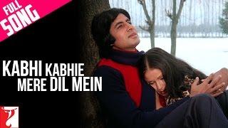 Kabhi Kabhie Mere Dil Mein - Male    Full Song   Kabhi Kabhie   Amitabh Bachchan   Rakhee