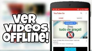Como ver videos do youtube sem internet!