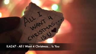 ILA247 Drum&Bass  - All I Want 4 Christmas... Is You