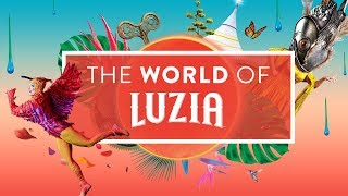Open yourself to an imaginary Mexico dreamscape with LUZIA | The World Of LUZIA | Cirque du Soleil