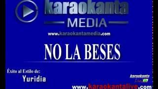 Karaokanta - Yuridia - No la beses