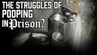 If you ever have to POOP in Prison - WATCH THIS VIDEO! - Prison Talk 9.1
