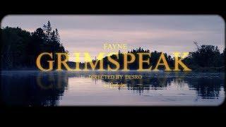 Fayne - Grimspeak (Official Music Video)