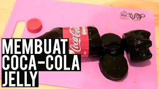Membuat Coca-Cola Jelly