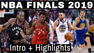 2019 NBA Finals INTRO and HIGHLIGHTS - Toronto Raptors Vs. Golden State Warriors