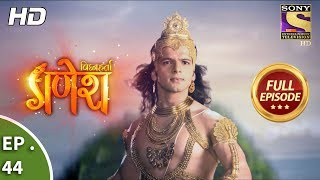 Vighnaharta Ganesh - विघ्नहर्ता गणेश - Ep 44 - Full Episode - 20th October, 2017