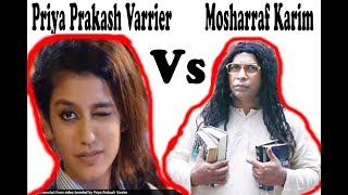 Priya Prakash Varrier Vs Mosharraf Karim Funny Video I Most Viral Video 2018
