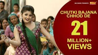 New Haryanvi Song | Chutki Bajana Chod De | FullSong | Latest Haryanvi Songs 2015 | Anjali Raghav