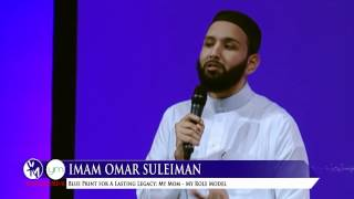 My Mom - My Role Model by Imam Omar Suleiman