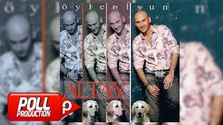 Altay - Öyle Olsun ( Full Albüm Dinle )
