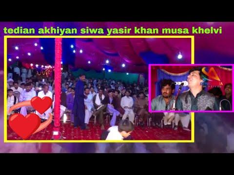 Xxx Mp4 Tedian Akhiyan Siwa Yasir Khan Musa Khelvi Latest Saraiki Song Downlod 2019 3gp Sex