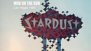 Mob on the Run - 1987 Documentary - Las Vegas