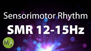 SMR (Sensorimotor Rhythm) Extended - For Anxiety, Depression and More (Gentle Lift)