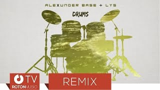 AlexUnder Base feat. Lys - Drums (Tony Coast Remix)