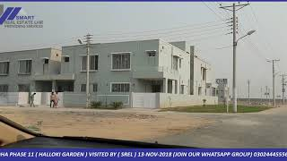 DHA LAHORE PHASE 11 (HALLOKI GARDEN) VISITED BY (SREL) 13-NOV-2018