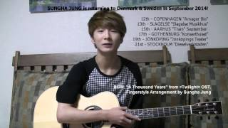Sungha Jung speaks about his Denmark/Sweden Tour 2014!