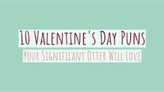 10 Puns To Use In Your Valentine