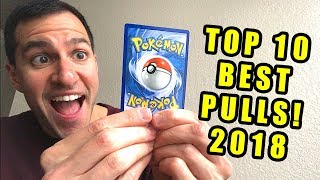 *IT'S HERE!* My Top 10 BEST Pokemon Cards Pulls (2018)
