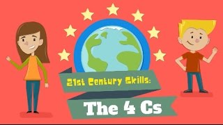 21st Century Skills: The 4Cs
