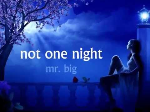 Mr. Big Not One Night Lyrics