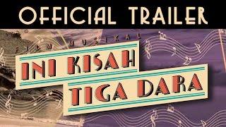 INI KISAH TIGA DARA | OFFICIAL TRAILER #IniKisahTigaDara