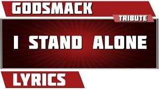 I Stand Alone - Godsmack tribute - Lyrics