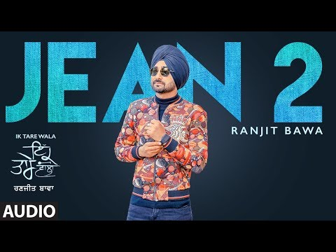 Xxx Mp4 Jean 2 Audio Song Ranjit Bawa Ik Tare Wala Beat Minister Lovely Noor New Punjabi Song 3gp Sex