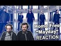 Home Free Mayday Reaction mp3