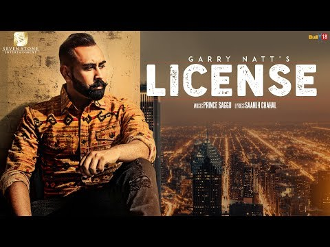 Xxx Mp4 LICENSE Garry Natt Full Video Prince Saggu Feat Gurinderjit New Punjabi Songs 2018 3gp Sex