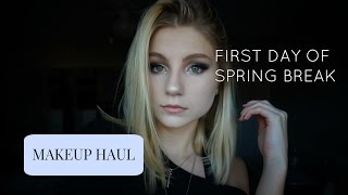 FIRST DAY OF SPRING BREAK VLOG + Makeup Haul