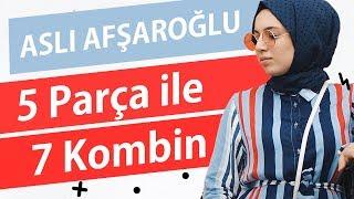 Aslı Afşaroğlu - 5 Parça ile 7 Kombin